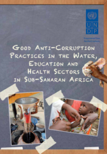 Good Anti-Corruption Practices in the Water, Education and Health Sectors in Sub-Saharan Africa
