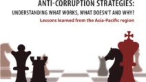Anti-Corruption Strategies: Understanding What Works, What Doesn't and Why?