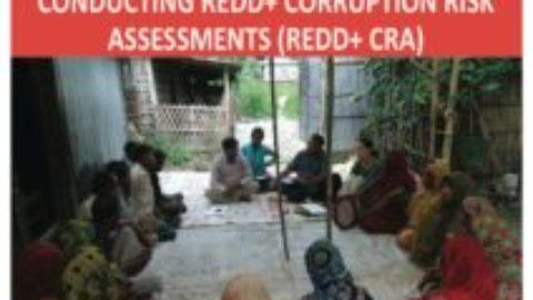 Guidance on Conducting REDD+ Corruption Risk Assessments (REDD+ CRA)
