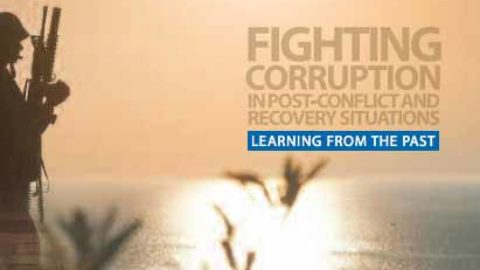 Fighting Corruption in Post-Conflict & Recovery Situations