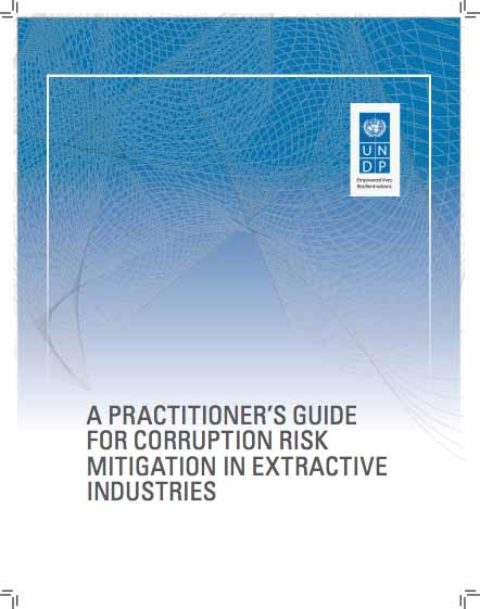 A Practitioner's Guide for Corruption Risk Mitigation in Extractive Industries